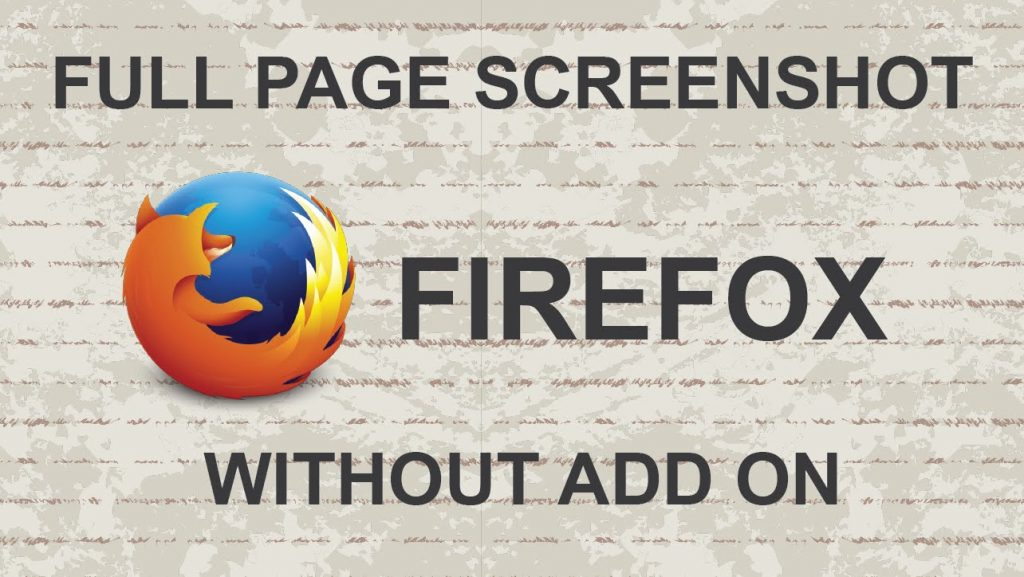 How to take a full page screenshot in Firefox without Add on