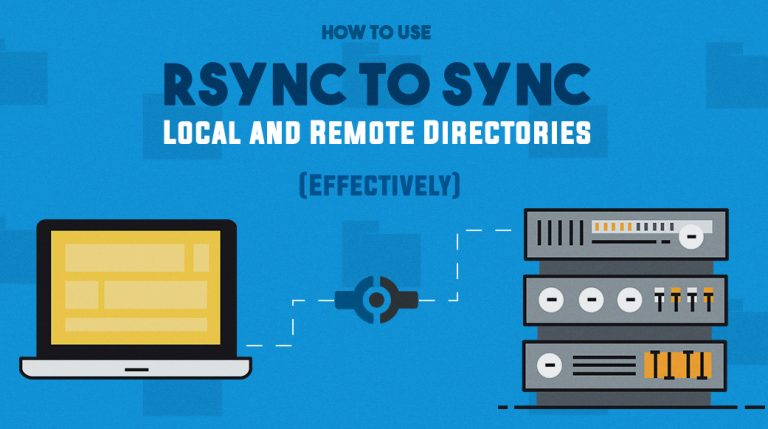 How to Use rsync to Transfer and Synchronize Local and Remote Directories