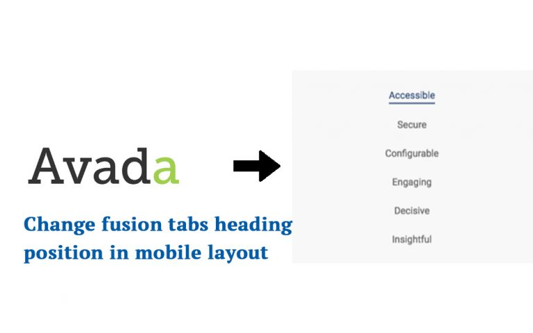 Avada – Change fusion tabs heading position in mobile layout