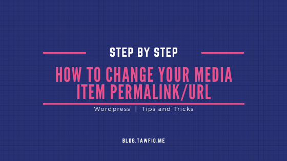 How to Change Your Media Item permalink/URL (Step by Step)