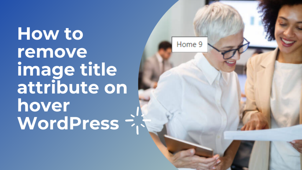 How to remove image title attribute on hover WordPress